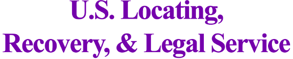 Logo, U.S. Locating, Recovery & Legal Service, Skip Tracing, Property Recovery in Dallas, TX